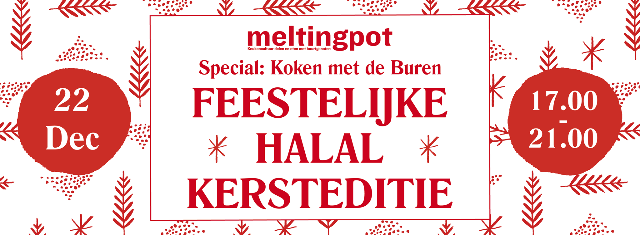 MELTING POT // HALAL KERSTDINER