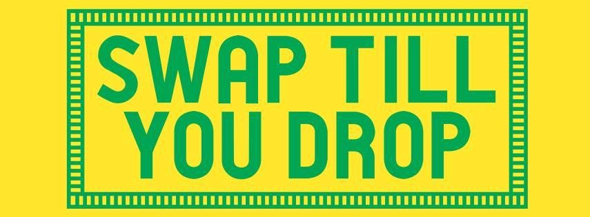SWAP TILL YOU DROP #14
